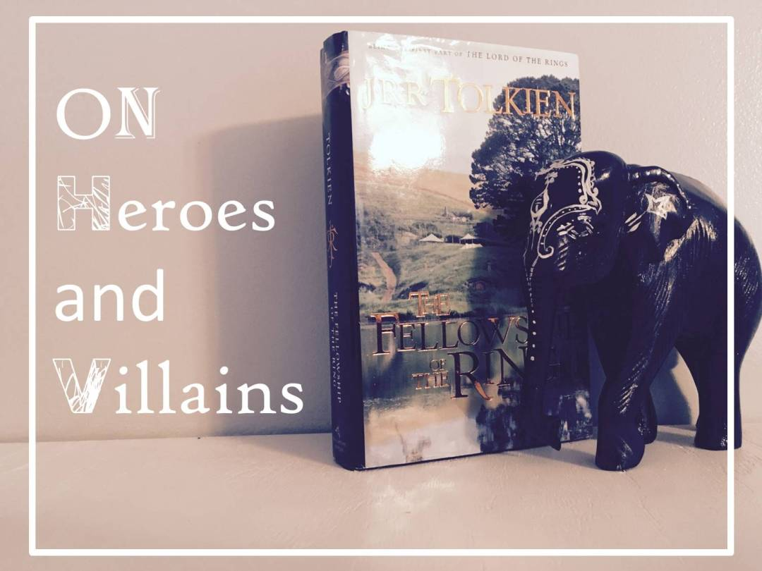 writing-and-heroes-and-villains